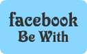 Be With facebook